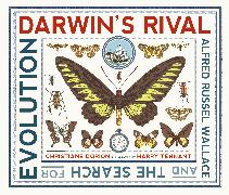 Cover-Bild zu Dorion, Christiane: Darwin's Rival: Alfred Russel Wallace and the Search for Evolution