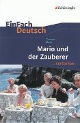 Cover-Bild zu Mario und der Zauberer. EinFach Deutsch ...verstehen von Mann, Thomas