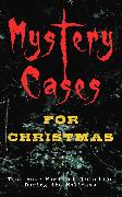 Cover-Bild zu Doyle, Arthur Conan: Mystery Cases For Christmas - Test your Power of Deduction During the Holidays (eBook)