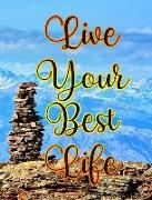Cover-Bild zu Barr, Kateri Catherine: Live Your Best Life Worship, Prayer, Devotion & Meditation Diary: Self-Help Therapy Relaxation Inspirational Self-Esteem Creativity Journal Writing