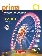 Cover-Bild zu Prima - Die Mittelstufe, C1, Arbeitsbuch mit Audio-CD von Jin, Friederike