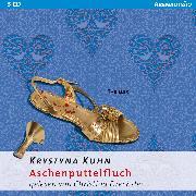 Cover-Bild zu Aschenputtelfluch (Audio Download) von Kuhn, Krystyna