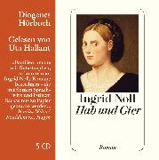Cover-Bild zu Hab und Gier von Noll, Ingrid