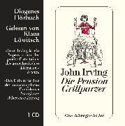 Cover-Bild zu Die Pension Grillparzer von Irving, John