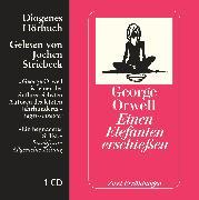 Cover-Bild zu Einen Elefanten erschiessen von Orwell, George