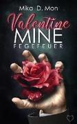 Cover-Bild zu Valentine Mine von Mon, Mika D.
