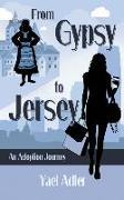 Cover-Bild zu From Gypsy to Jersey: An Adoption Journey von Adler, Yael