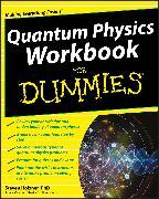 Cover-Bild zu Holzner, Steven: Quantum Physics Workbook For Dummies (eBook)