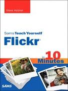 Cover-Bild zu Holzner, Steven: Sams Teach Yourself Flickr in 10 Minutes (eBook)