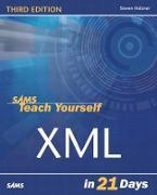 Cover-Bild zu Holzner, Steven: Sams Teach Yourself XML In 21 Days (eBook)