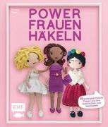 Cover-Bild zu Powerfrauen häkeln von Rapp, Yvonne