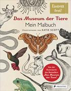 Cover-Bild zu Scott, Katie: Das Museum der Tiere. Mein Malbuch