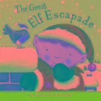 Cover-Bild zu Broom, Jenny: The Great Elf Escapade