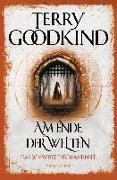 Cover-Bild zu Goodkind, Terry: Am Ende der Welten - Das Schwert der Wahrheit