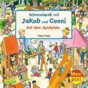 Cover-Bild zu Hofmann, Julia: Maxi Pixi 320: VE 5 Wimmelspaß mit Jakob und Conni: Auf dem Spielplatz (5 Exemplare)