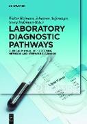 Cover-Bild zu Desel, Herbert (Beitr.): Laboratory Diagnostic Pathways (eBook)