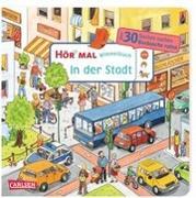Cover-Bild zu Hofmann, Julia: Hör mal (Soundbuch): Wimmelbuch: In der Stadt
