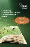 Cover-Bild zu Vaihinger, Patric: Vermittlung sozialer und persönlicher Kompetenzen durch Fußball (eBook)