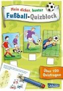 Cover-Bild zu Hofmann, Julia: Mein dicker, bunter Fußball-Quizblock
