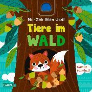 Cover-Bild zu Hofmann, Julia: Mein Zieh-Bilder-Spaß: Tiere im Wald
