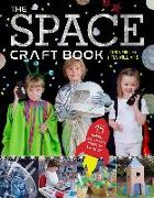 Cover-Bild zu Minter, Laura: The Space Craft Book: 15 Things a Space Fan Can't Do Without!