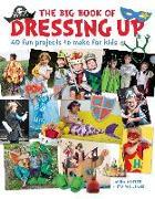 Cover-Bild zu Minter, Laura: The Big Book of Dressing Up