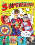 Cover-Bild zu Minter, Laura: The Superhero Craft Book