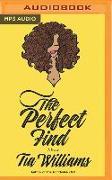 Cover-Bild zu Williams, Tia: The Perfect Find
