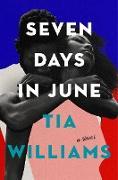 Cover-Bild zu Williams, Tia: Seven Days in June (eBook)