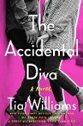Cover-Bild zu Williams, Tia: The Accidental Diva (eBook)