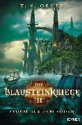 Cover-Bild zu Die Blausteinkriege 2 - Sturm aus dem Süden (eBook) von Orgel, T. S.