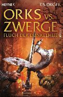 Cover-Bild zu Orks vs. Zwerge - Fluch der Dunkelheit von Orgel, T. S.