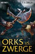 Cover-Bild zu Orks vs. Zwerge von Orgel, T. S.