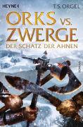 Cover-Bild zu Orks vs. Zwerge - Der Schatz der Ahnen von Orgel, T. S.