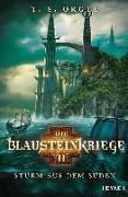 Cover-Bild zu Die Blausteinkriege 2 - Sturm aus dem Süden von Orgel, T. S.