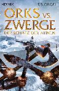 Cover-Bild zu Orks vs. Zwerge - Der Schatz der Ahnen (eBook) von Orgel, T. S.