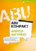 Cover-Bild zu ABU kompakt - Arbeitsaufträge von Bornand, Jilline