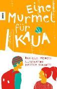 Cover-Bild zu Eine Murmel für Kaua von Meocci, Daniele