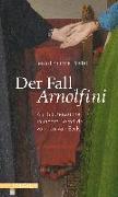 Cover-Bild zu Der Fall Arnolfini von Postel, Jean-Philippe
