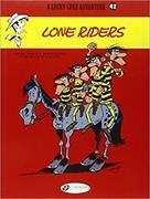 Cover-Bild zu Lucky Luke 42 - Lone Riders von Pennac, Daniel & Benacquista, Tonino