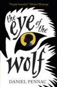 Cover-Bild zu The Eye of the Wolf von Pennac, Daniel