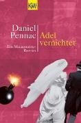 Cover-Bild zu Adel vernichtet (eBook) von Pennac, Daniel