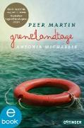 Cover-Bild zu Michaelis, Antonia: Grenzlandtage (eBook)