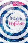 Cover-Bild zu Williams, Laura Jane: Lass dich verführen: Große Gefühle bei Knaur (eBook)