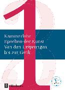 Cover-Bild zu Hahne, Robert: Kammerlohr, Epochen der Kunst - Neubearbeitung, Band 1, Von den Ursprüngen bis zur Gotik, Schülerbuch