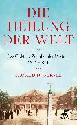 Cover-Bild zu Gerste, Ronald D.: Die Heilung der Welt (eBook)