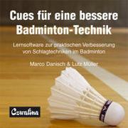 Cover-Bild zu Cues für eine bessere Badminton-Technik von Danisch, Marco
