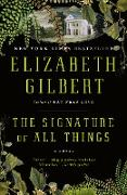 Cover-Bild zu The Signature of All Things (eBook) von Gilbert, Elizabeth