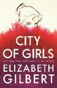 Cover-Bild zu City of Girls (eBook) von Gilbert, Elizabeth