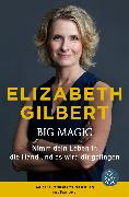 Cover-Bild zu Big Magic von Gilbert, Elizabeth